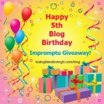My 5 Year Blog Birthday: Impromptu Giveaway