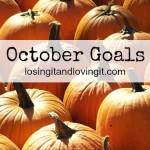My October Goals