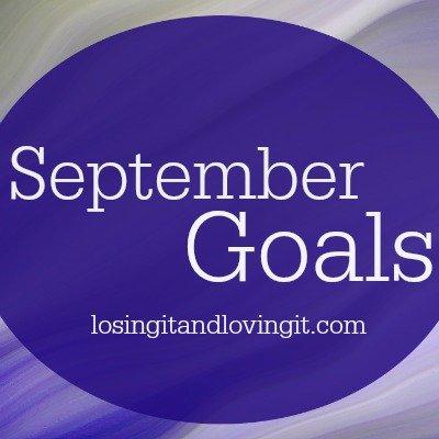 September Goals: Get Fit & Healthy