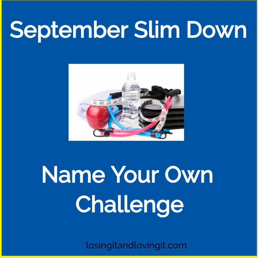 September Slim Down