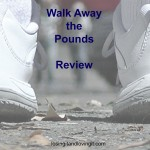 Does Walk Away the Pounds Work?